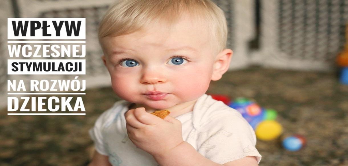 Wpływ wczesnej stymulacji na rozwój dziecka